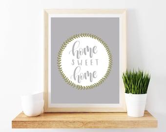 Home Sweet Home Print, Printable Art, Digital Art Print, Housewarming Gift
