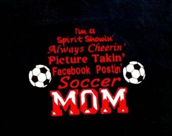Soccer Mom Shirt - Soccer Sayings - Team Mom Shirt - Game Day Shirt - Soccer Gifts - Gift For Mom - Game Day Apparel - Spirit Shirts
