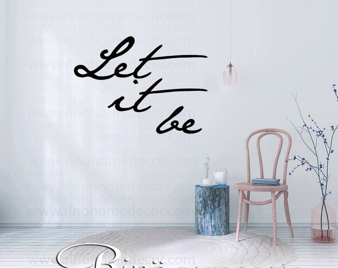 Let it be wall art wall decal wall quote vinyl lettering sticker home decor wall saying