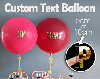 Combo - Custom Text Stickers + Giant Latex Round Balloon - Wedding, Party, Decors, Props, Gift Favors