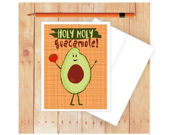 Holy Moly Guacamole Card, Funny Card for Kids, Congratuations Card, Avacado, Tomato, Quirky Card, Notecard, Blank Card for Kids