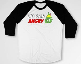 Buddy The Elf Christmas Movie Quotes Elf T Shirt Holiday Gift Ideas Xmas Clothing Christmas Clothes Elf Gifts He's An Angry Elf Tiki-14