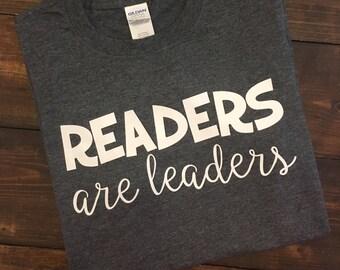Teacher Shirts, Readers Are Leaders T-Shirt, Librarian Shirt, Read Across America, Teacher Team Shirts, Teacher Shirt, Teacher Shirts, Teach