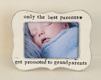 Only the best parent get promoted to Grandparents frame Custom picture frame gift pregnancy reveal gift for Grandma frame for grandparents