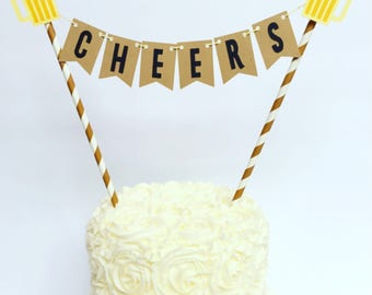 Cheers Cake Bunting Topper / Straw Cake Topper / Cheers & Beers / Cheers to 30 Years