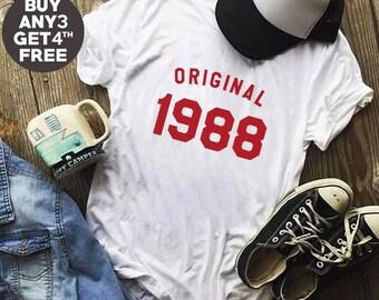 30th Birthday Gifts 1988 Shirt Trendy Fashion Birthday Ideas Shirt Gifts Present Ladies Tshirt Birthday Gifts Men Tshirt Women Shirt Ladies