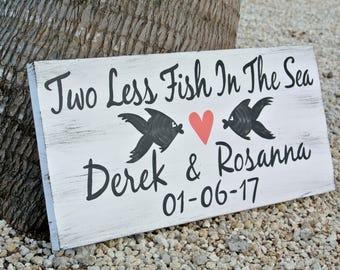 Beach Wedding sign. Two Less Fish Nautical Wedding Decor, Gift idea for Couple, wedding announcing signage