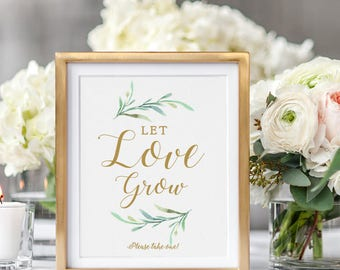 "Let Love Grow Sign. Wedding favour sign, Please take one sign, Printable Let Love Grow. 8x10"" printable wedding sign. Edit in WORD or PAGES"
