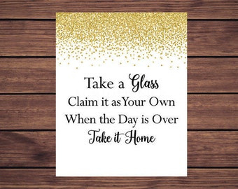 Take a Glass Sign, Gold Confetti Your Glass for the night Sign, Glass Favor Sign Instant Download PDF Printable 207