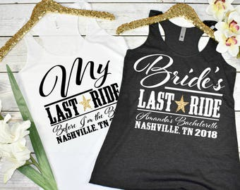 Brides Last Ride Custom Bachelorette Party Shirts Country Nashville