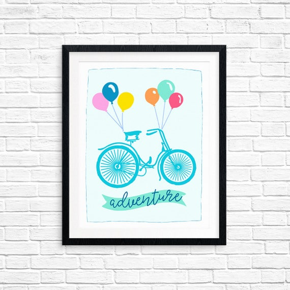 Printable Art, Adventure, Bicycle with Balloons, Inspirational Quote, Motivational Art, Typography Quote, Digital Download, Quote Printables