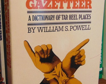 North Carolina Gazetteer  Dictionary of Tar Heel Places   William S. Powell  1968