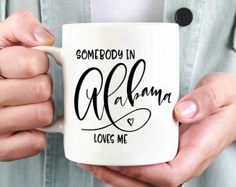 Missing You, I Miss You, I Miss Your Face, Alabama Mug, Moving Mug, Long Distance Mug, Alabama State Mug, Moving Away Mug, She Loves Me