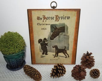 The Horse Review, Christmas 1921, by artist Robert L. Dickey, a Vintage Wood Plaque with hanger; Decoupaged Print. Equestrian and Dog art.