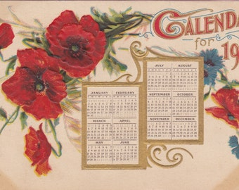 """Ca 1910 """"Calendar"""" New Years Greeting Postcard w/ Red Poppies - 25"""