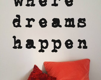 Mid Century Typewriter Quote Vinyl Wall sticker: 'where dreams happen'; Typographic wall art; Vintage home; Mid century modern decor; Retro