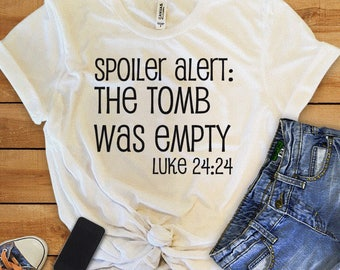 Easter Quote, Easter T-shirt, Easter Outfit, Easter Shirt, Easter Gift, Easter, Ladies Tee, Ladies T-shirt, Ladies Top, Trendy, Christian