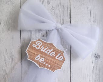 Wood Bride to Be Sign - Wood Sign - Rustic Bridal Shower - Bridal Shower Bow - Bachelorette Party Decor - Various Colors