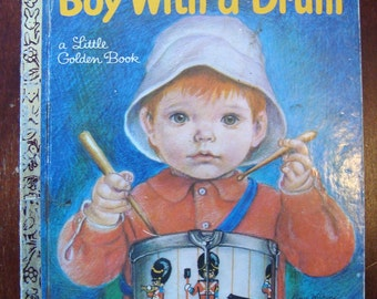 The Boy with a Drum - a Little Golden Book - #588 1969 First Edition - Story by David L Harrison - Pictures by Eloise Wilkin