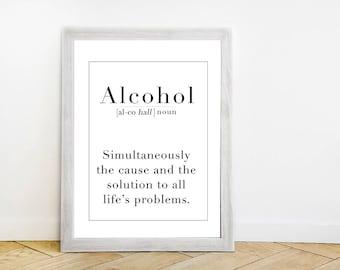 Alcohol Definition Wall Art Print -  Bar Cart Art - Drinking Quote - Funny Minimalist Artwork - Typography Poster - Dorm Room Artwork