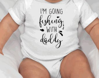 Crawl, Walk, Fish ~ Daddy's Fishing Buddy ~ Fishing with Dad ~ Cute Baby Shower Gift ~ Adorable Infant Onesie ~ Fishing Buddy ~ Summertime