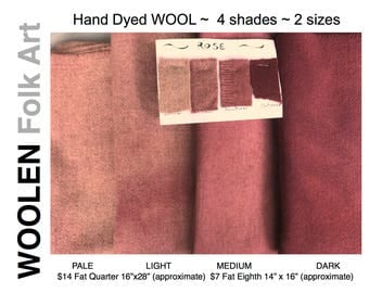 SPECIAL ORDER Shade & Size,Hand Dyed Wool, Color Roase,rug hooking, applique, quilting, penny rugs