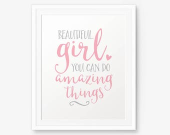 Beautiful girl you can do amazing things, Nursery printable, Children decor, Girl's Room Decor, Gift for Daughter