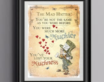Alice in Wonderland Instant download Wall Art - Printable A4 Poster Art - Mad Hatter Tea Party Lost your Muchness Quote