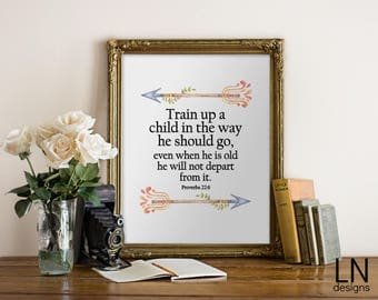 INSTANT 'Train a child in the way he should go, and when he is old...' Proverbs 22:6 Printable File Bible Art Home Decor Arrows