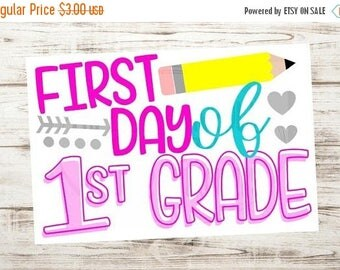 SALE- Instant download - Printable Sign - First day of 1st grade - First grade sign - First day of school sign