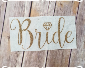 Bride iron on decal | DIY bride shirt | Glitter iron on decal | Wedding iron on