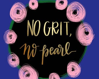 No Grit No Pearl PDF Print - 15x15