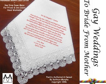 Gay Wedding ~ Hankie For the Bride From Her Mom L604 Title, Sign & Date for Free!  Bride's Wedding Hankerchief Poem Printed Hankie