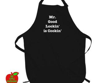 Mr. Good Lookin' is Cookin'  (Apron)