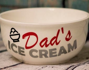 Dad's Ice Cream Bowl w/ Vinyl Decal
