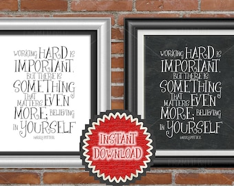 Printable Graduation Gift, Gift for someone Graduating a Graduate, Harry Potter Believe In Yourself Quote Gift Wall Art Wall Decor 1022DD