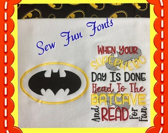 When Your Superhero Day Is Done Bat Logo Embroidery Saying, Reading Pillow Saying, Subway Art, Machine Embroidery Design, INSTANT DOWNLOAD