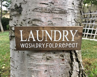 Laundry Room Decor,Rustic Home Decor,Laundry Room Sign,Farmhouse Decor,Farmhouse Sign,Wash Dry Fold Repeat,Wood Sign,Wood Decor,Laundry Sign