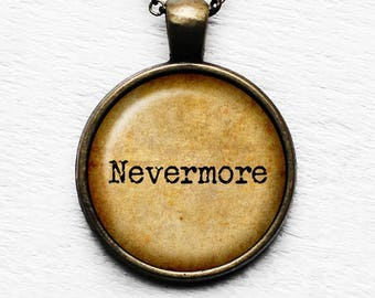 Edgar Allan Poe - Nevermore - Pendant and Necklace
