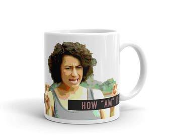 Broad City Ilana How Am I - Mug