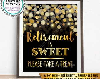 "Retirement Sign, Retirement is Sweet Please Take a Treat Retirement Party Sign, Black & Gold Glitter 8x10"" PRINTABLE Instant Download"