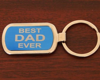 Dad Christmas Gift, Dad Key chain, Best Dad Ever, Valentines Day Gift ,Gift to my Daddy, Personalized Metalic Key chain, Name Keyfobs,KLM015