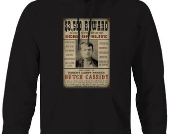 Butch Cassidy Wanted Posted Cowboy Western Outlaw Hooded Sweatshirt- 5365