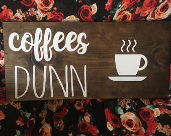 coffees Dunn wooden sign