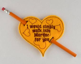 I would simply walk through Mordor heart pencil holder ITH machine embroidery design