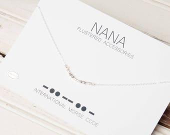 Nana Morse Code Necklace, Nana Jewelry, Gift for Grandma, Nana Gift Idea, Morse Code Jewelry,
