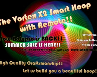 """Led hoop - Vortex x2 Hoop w/ double leds! Smart LED hula Hoop with remote! Polypro or HDPE sizes 26""""-33"""" - one battery!!"""