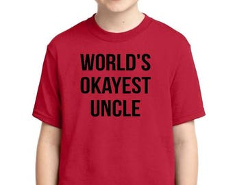 Worlds Okayest Uncle - Youth T-shirt
