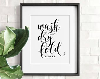 Wash dry fold repeat, Laundry room decor, PRINTABLE art, Laundry wall art, Funny wall art, Bathroom wall decor, Laundry art, Laundry prints