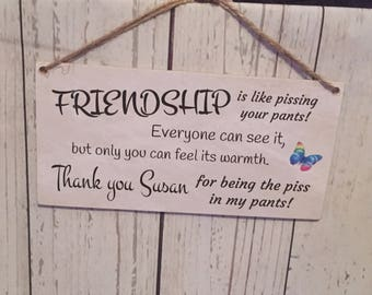 A149 NEW PERSONALISED FRIENDSHIP Plaque Sign Wall Hanging